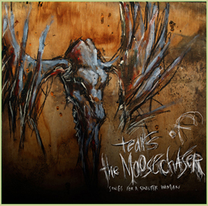 Tears of the Moosechaser