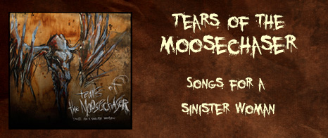 Songs for a Sinister Woman by Tears of the Moosechaser